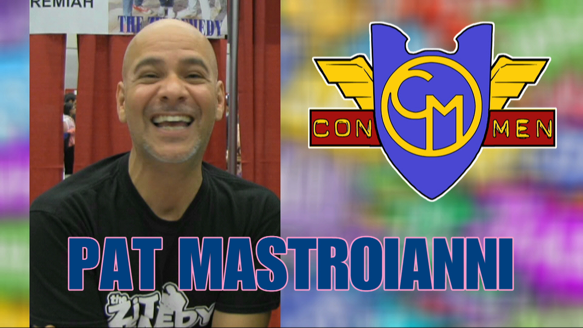 Con Men Interviews: Actor Pat Mastroianni - Joey Jeremiah from Degrassi Junior High