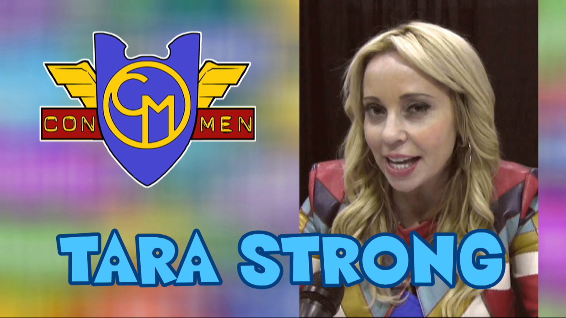 Con Men Interviews: Tara Strong - Voice of Twilight Sparkle from My Little Pony